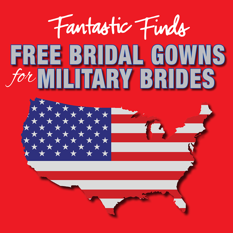 MILITARY BRIDE FREE BRIDAL GOWN EVENT